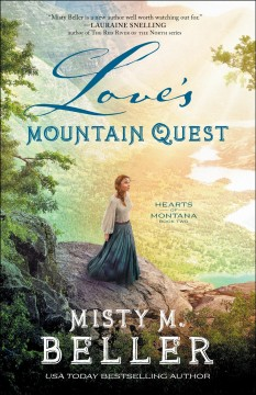 Love's mountain quest Misty M. Beller.