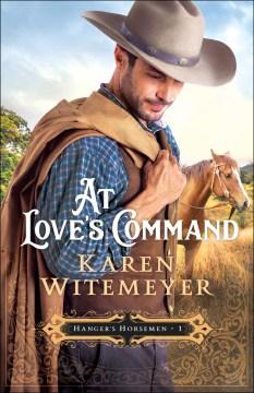At love's command Karen Witemeyer.