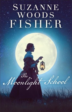 The Moonlight School : a novel