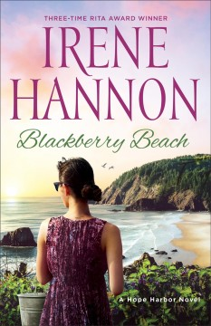 Blackberry Beach : A Hope Harbor Novel
