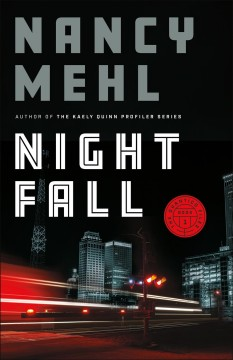 Night fall Nancy Mehl.