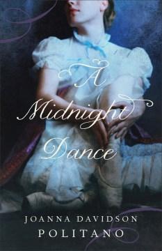 A midnight dance Joanna Davidson Politano.