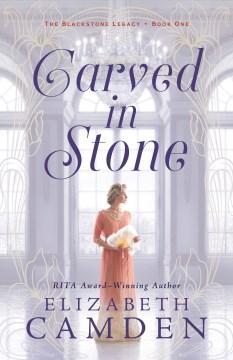 Carved in stone Elizabeth Camden.