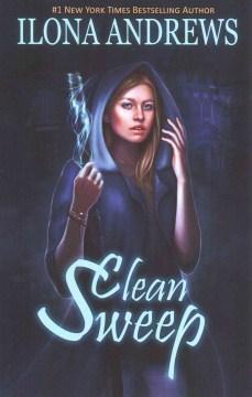 Clean sweep / Ilona Andrews.