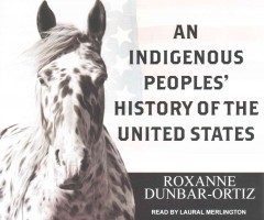 An Indigenous Peoples' History of the United States (CD)
