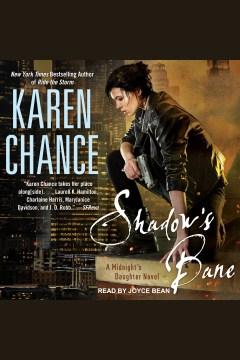 Shadow's bane [electronic resource] / Karen Chance.