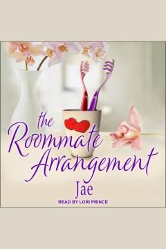 The roommate arrangement [electronic resource] / Jae.
