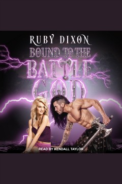 Bound to the battle god [electronic resource].