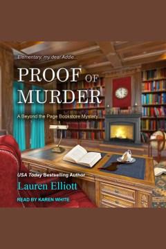 Proof of murder [electronic resource] / Lauren Elliott.