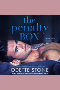 The penalty box [electronic resource] / Odette Stone.
