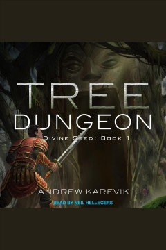 Tree dungeon [electronic resource] / Andrew Karevik.