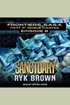 Sanctuary [electronic resource] / Ryk Brown.