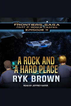 A rock and a hard place [electronic resource] / Ryk Brown.
