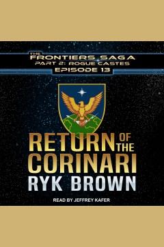 Return of the corinari [electronic resource] / Ryk Brown.
