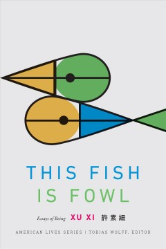 This fish is fowl : essays of being