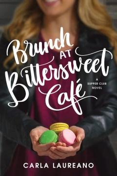 Brunch at Bittersweet Café Carla Laureano.