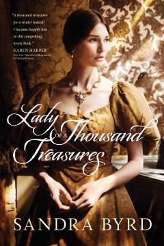 Lady of a thousand treasures Sandra Byrd.