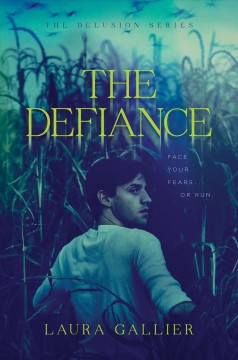 The defiance / Laura Gallier.