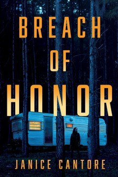 Breach of honor / Janice Cantore.