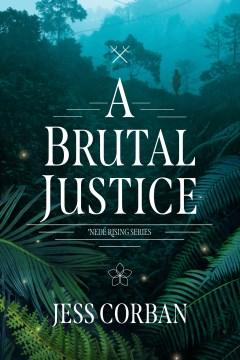 A Brutal Justice