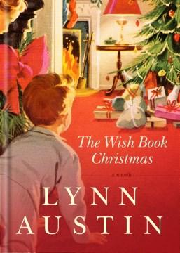 The wish book Christmas Lynn Austin.