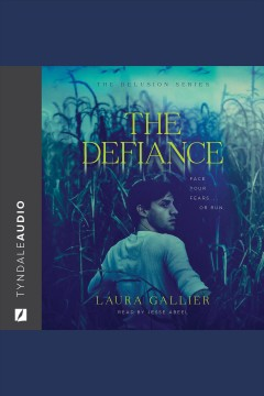 The defiance [electronic resource] / Laura Gallier