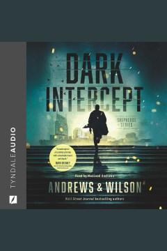 Dark Intercept [electronic resource] / Jeffrey Wilson.
