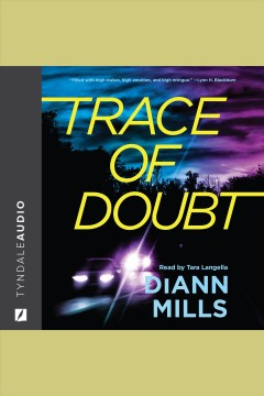 Trace of Doubt [electronic resource] / DiAnn Mills.