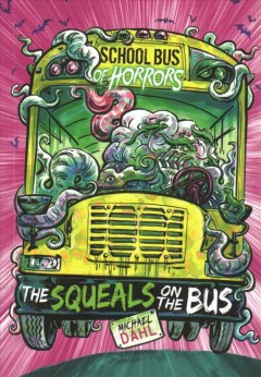 The squeals on the bus / A 4D Book