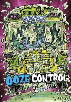 Ooze Control