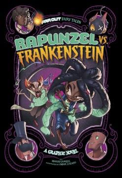 Rapunzel vs. Frankenstein : a graphic novel
