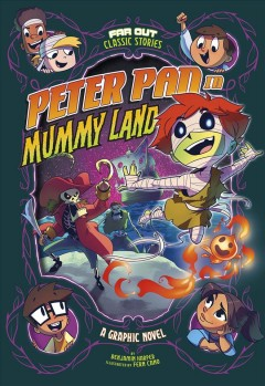 Peter Pan in Mummy Land : a graphic novel