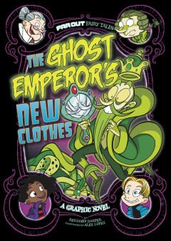 The ghost emperor's new clothes : a graphic novel