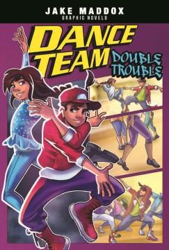 Dance team double trouble