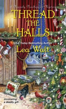 Thread the halls Lea Wait