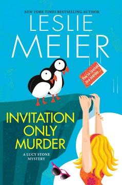 Invitation only murder / Leslie Meier.