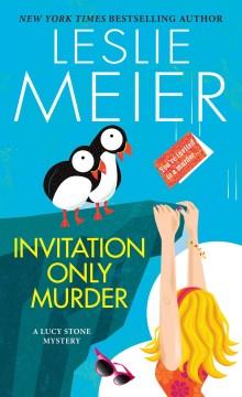 Invitation only murder Leslie Meier