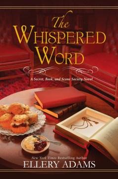 The whispered word / Ellery Adams.