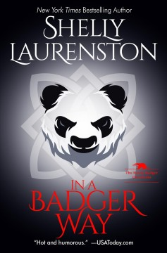 In a badger way Shelly Laurenston