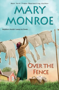 Over the fence Mary Monroe