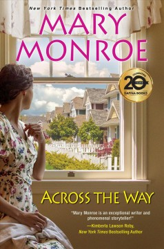 Across the way Mary Monroe.