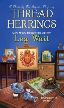 Thread herrings / Lea Wait.