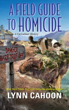 A field guide to homicide Lynn Cahoon.
