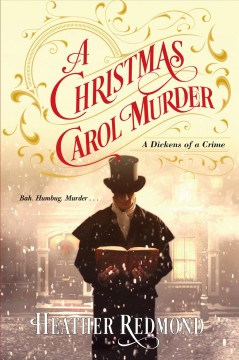 A Christmas carol murder / Heather Redmond.