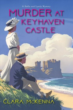 Murder at Keyhaven Castle / Clara McKenna.