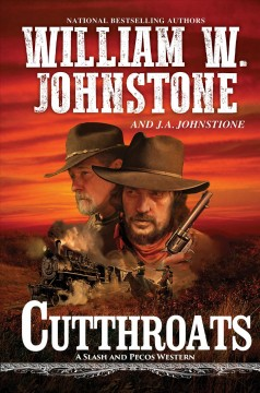 Cutthroats / William W. Johnstone and J.A. Johnstone.