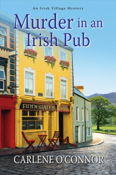Murder in an Irish pub / Carlene O'Connor.