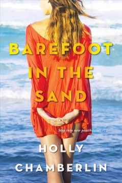 Barefoot in the sand Holly Chamberlin