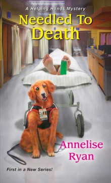 Needled to death / Annelise Ryan.
