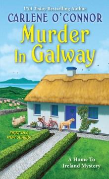 Murder in Galway Carlene O'Connor.